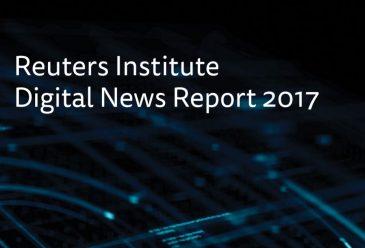 Reuters Institute Digital News Report 2017