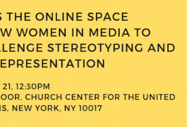 Event: Does the Online Space Allow Women In Media To Challenge Stereot...