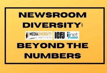 MDI/ICFJ Present: Newsroom Diversity Beyond The Numbers